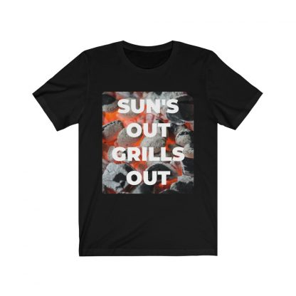 Sun's Out, Grills Out Black T-Shirt