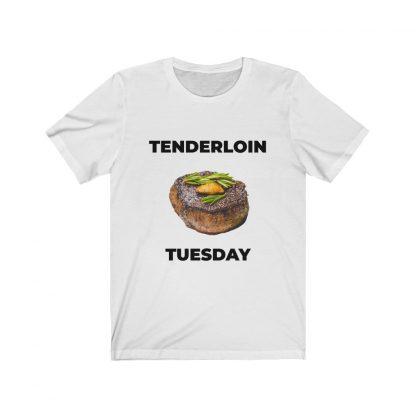 Tenderloin Tuesday White T-Shirt