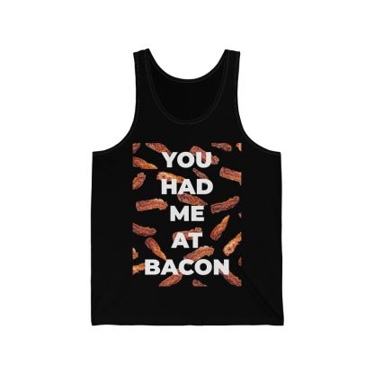 You Had Me At Bacon Black Tank Top