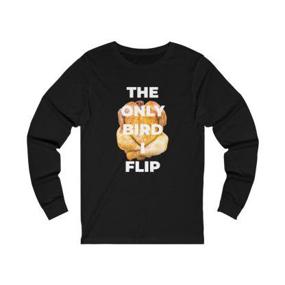 The Only Bird I Flip Black Long-Sleeve T-Shirt