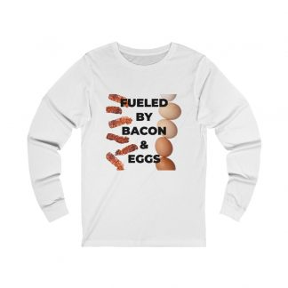 Fueled By Bacon & Eggs White Long-Sleeve T-Shirt