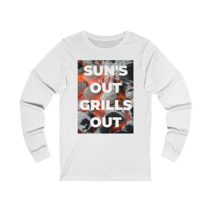 Sun's Out, Grills Out White Long-Sleeve T-Shirt