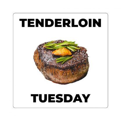Tenderloin Tuesday Sticker