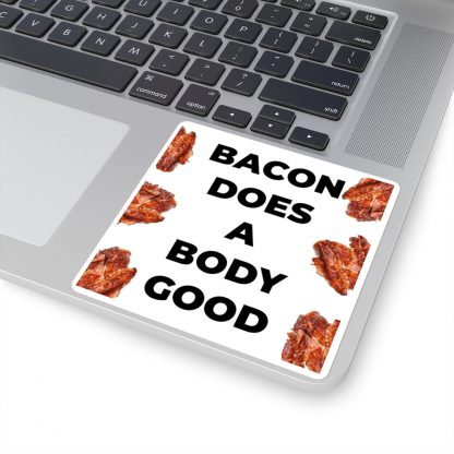 Bacon Does A Body Good Sticker On Laptop