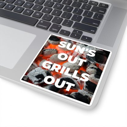 Sun's Out, Grills Out Sticker On Laptop
