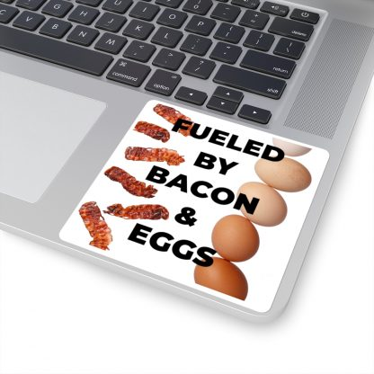Fueled By Bacon & Eggs Sticker On Laptop