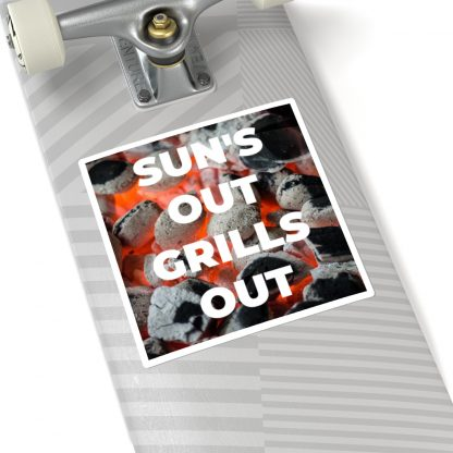 Sun's Out, Grills Out Sticker On Skateboard