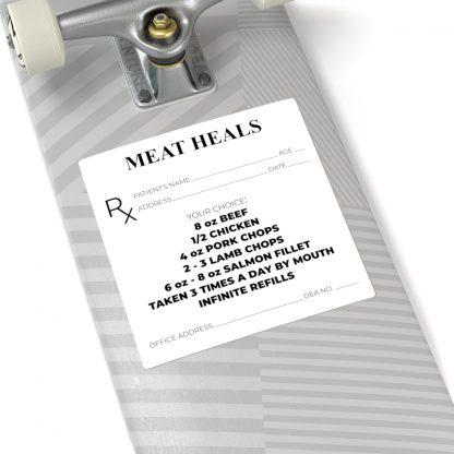 Meat Heals Sticker On Skateboard