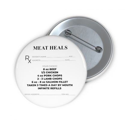 Meat Heals Pin Button