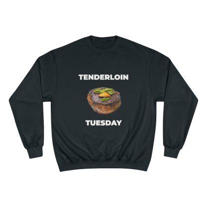 Tenderloin Tuesday Black Sweatshirt