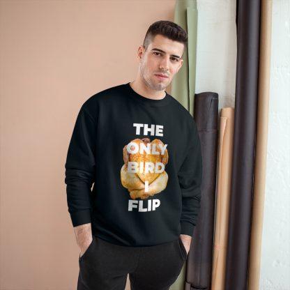 The Only Bird I Flip Black Sweatshirt Male Model