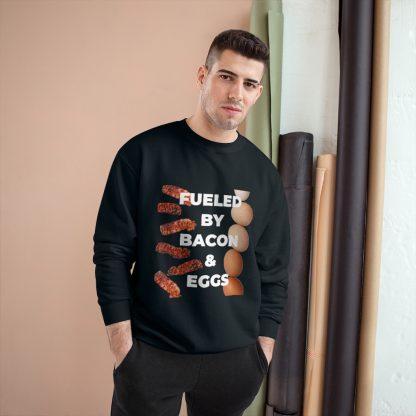 Fueled By Bacon & Eggs Black Sweatshirt Male Model