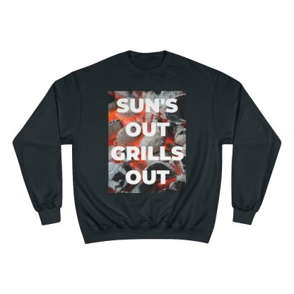 Sun's Out, Grills Out Black Sweatshirt