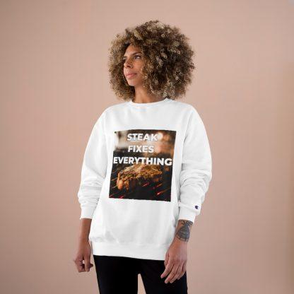 Steak Fixes Everything White Sweatshirt Female Model