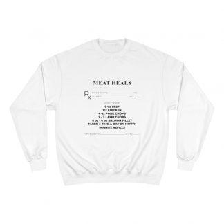 Meat Heals White Sweatshirt